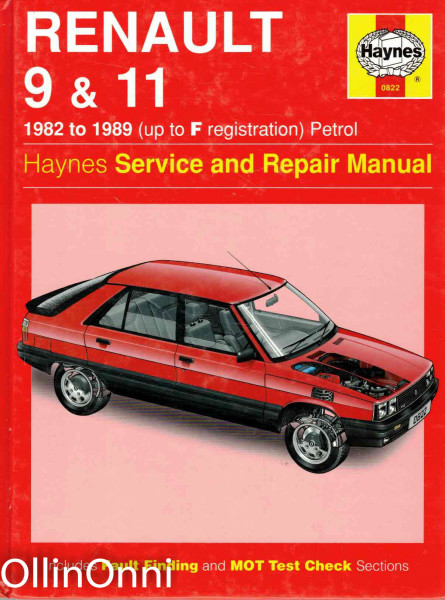 Renault 9 & 11 - 1982 to 1989 (up to F registration) Petrol, John S. Mead