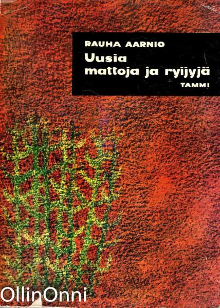 Uusia mattoja ja ryijyjä - 23 mallia työohjeineen, Rauha Aarnio