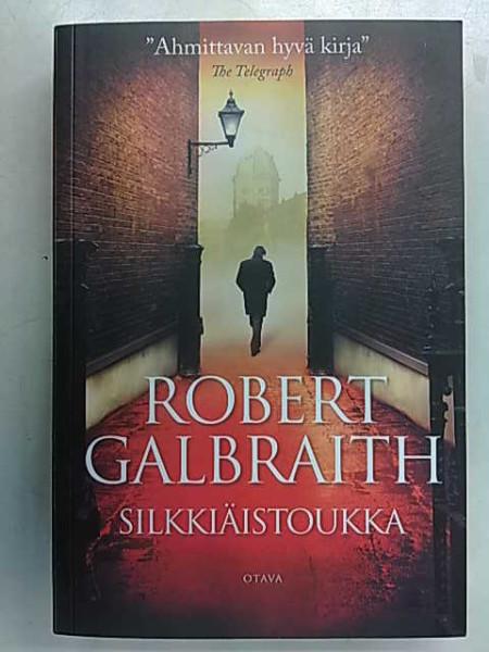 Silkkiäistoukka, Robert Galbraith