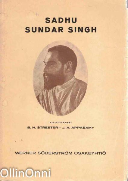 Sadhu Sundar Singh, B.H. Streeter