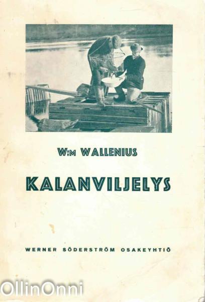 Kalanviljelys, W:m Wallenius