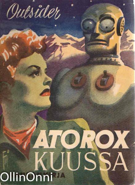 Atorox Kuussa,  Outsider