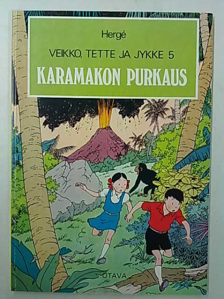 Karamakon purkaus - Veikko, Tette ja Jykke 5,  Herge