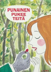 Punainen pukee teitä ja muita tarinoita, Lucie Durbiano