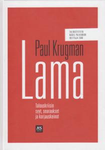 Lama : talouskriisin syyt, seuraukset ja korjauskeinot, Paul Krugman