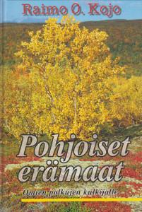 Pohjoiset erämaat, Raimo O. Kojo