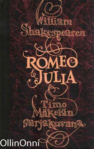 William Shakespearen Romeo & Julia Timo Mäkelän sarjakuvana, Timo Mäkelä