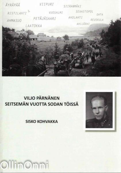 Viljo Pärnänen - Seitsemän vuotta sodan töissä, Sisko Kohvakka