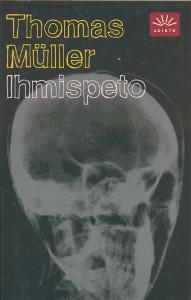 Ihmispeto, Thomas Müller