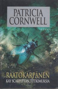 Raatokärpänen, Patricia Cornwell