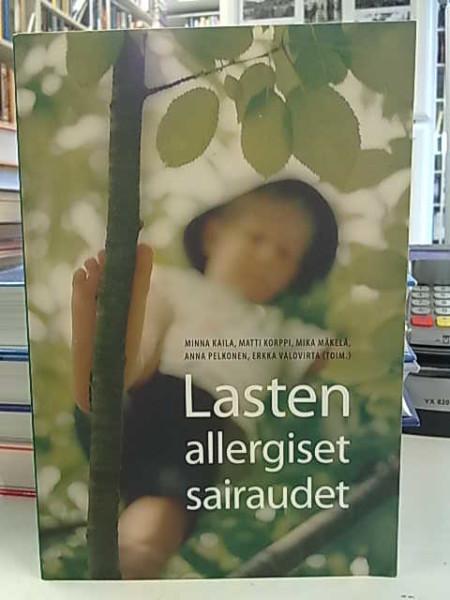 Lasten allergiset sairaudet, Minna Kaila
