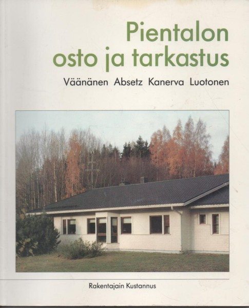 Pientalon osto ja tarkastus, Heikki Väänänen