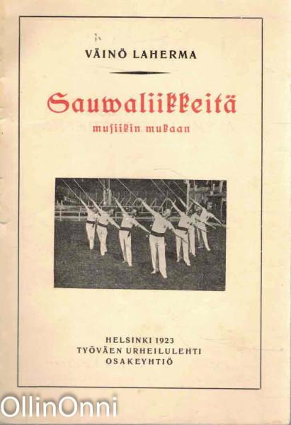 Sauvaliikkeitä musiikin mukaan, Väinö Laherma