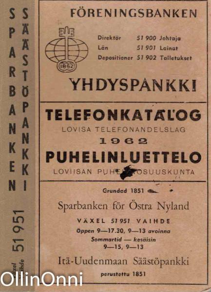 Telefonkatalog - Puhelinluettelo 1962 - Lovisa telefonandelslag - Loviisan puhelinosuuskunta, Ei tiedossa