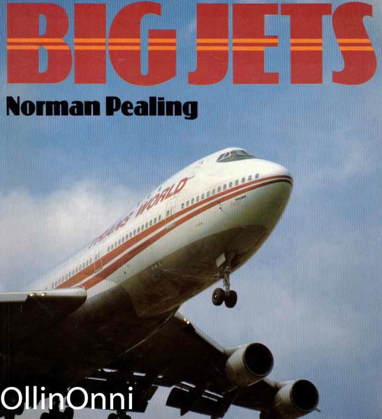 Big Jets, Norman Pealing