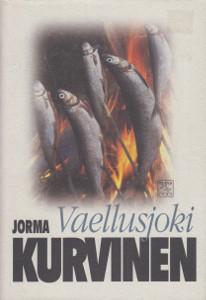 Vaellusjoki - kertomus Lapista, Jorma Kurvinen