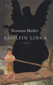 Adolfin linna, Norman Mailer