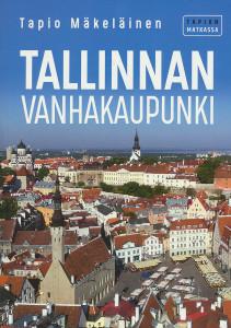 Tallinnan keskikaupunki, Tapio Mäkeläinen