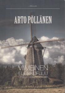 Viimeinen elonkorjuu - Ilmestyskirjan sanoma, Arto Pöllänen