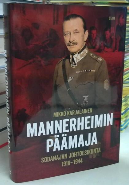 Mannerheimin päämaja - Sodanajan johtoesikunta 1918-1944, Mikko Karjalainen