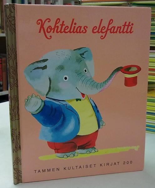 Kohtelias elefantti - Tammen kultaiset kirjat 200, Richard Scarry