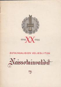 Sotainvalidien Veljesliiton Naissotainvalidit r.y. 1946-1966,