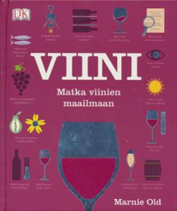 Viini : matka viinien maailmaan, Marnie Old