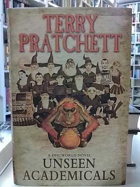 Unseen Academicals - A discworld Novel, Terry Pratchett