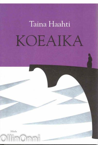 Koeaika, Taina Haahti