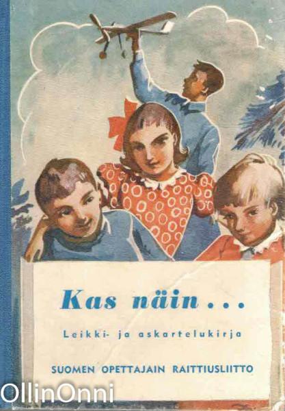 Kas näin... - Leikki- ja askartelukirja, Kerttu Varjo