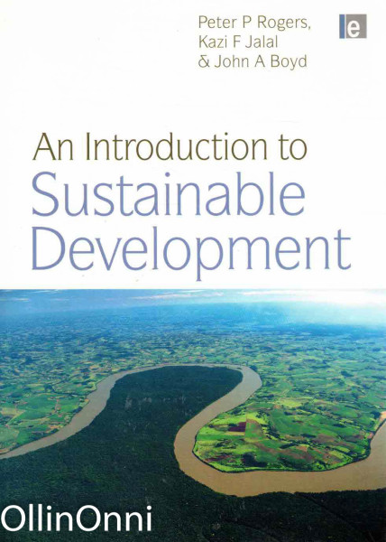 An Introduction to Sustainable Development, Peter P. Rogers