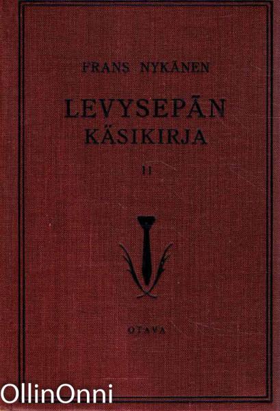 Levysepän käsikirja II, Frans Nykänen