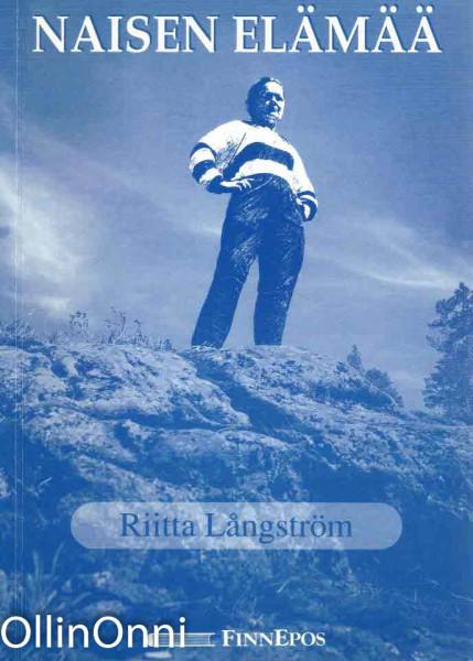 Naisen elämää, Riitta Långström