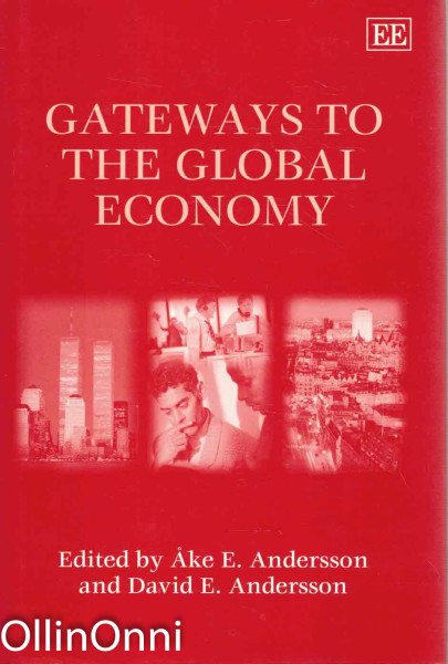 Gateways to The Global Economy, Åke E. Andersson