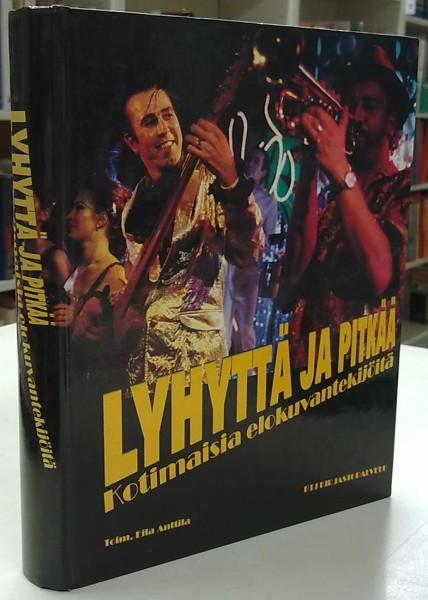 Lyhyttä ja pitkää - Kotimaisia elokuvantekijöitä, Eila Anttila