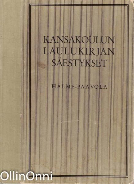 Kansakoulun laulukirjan säestykset, Paavo Halme
