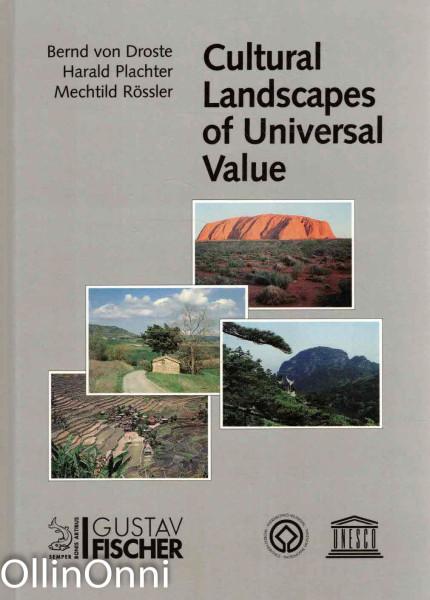 Cultural Landscapes of Universal Value, Bernd von Droste