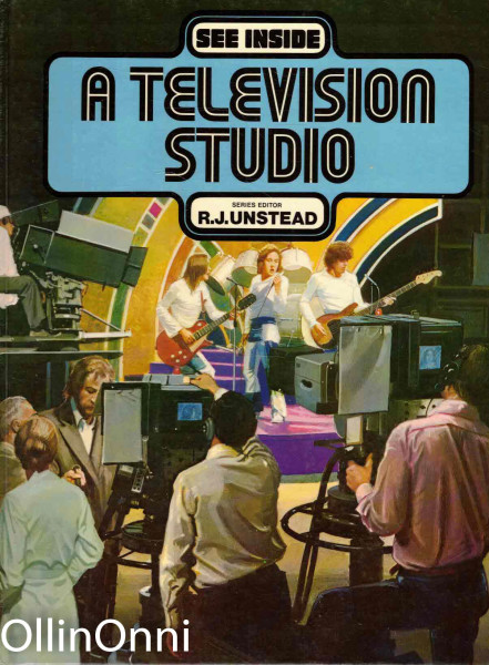 See Inside A Television Studio, R.J. Unstead