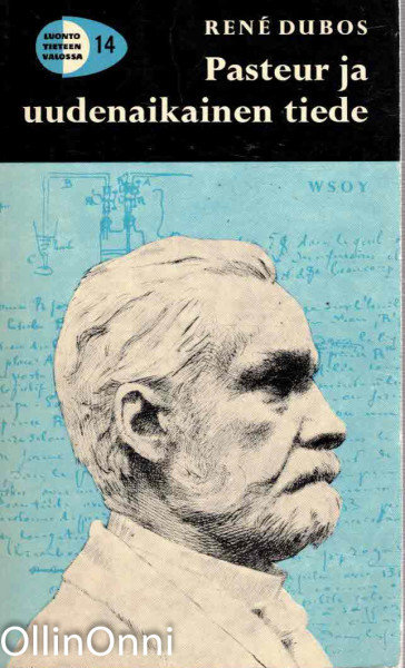 Pasteur ja uudenaikainen tiede, Ren Dubos