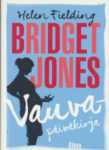 Bridget Jones : vauvapäiväkirja, Helen Fielding