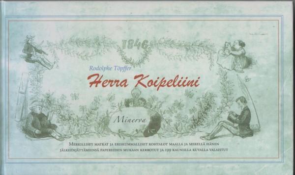 Herra Koipeliini, Rodolphe Töpffer