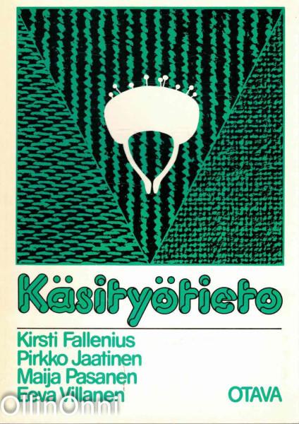 Käsityötieto, Kirsti Fallenius