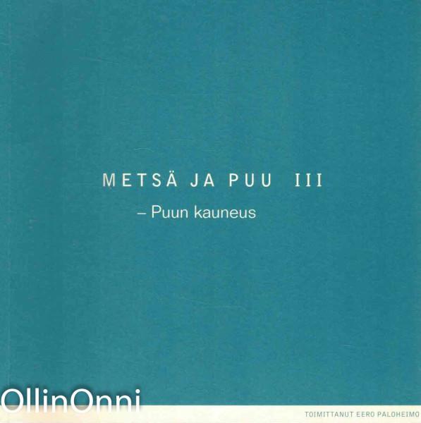 Puun kauneus [3], Eero Paloheimo