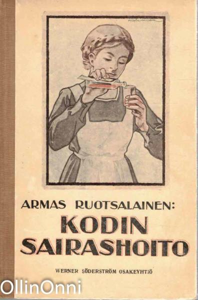 Kodin sairashoito, Armas Ruotsalainen