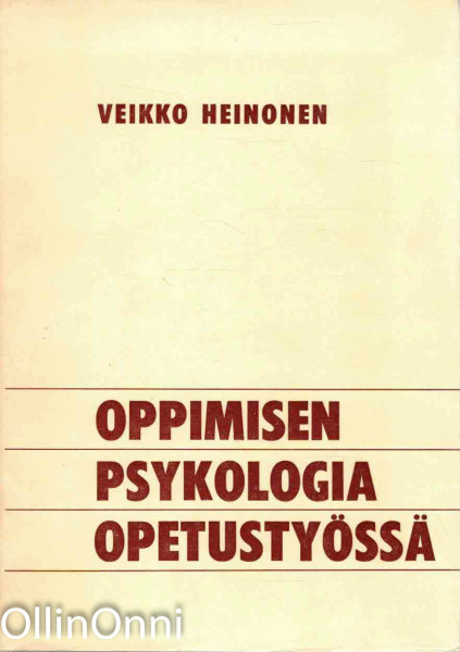 Oppimisen psykologia opetustyössä, Veikko Heinonen