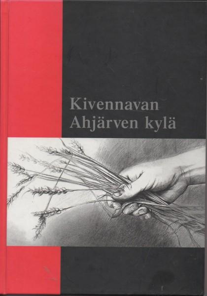 Kivennavan Ahjärven kylä, Anneli Hakkarainen