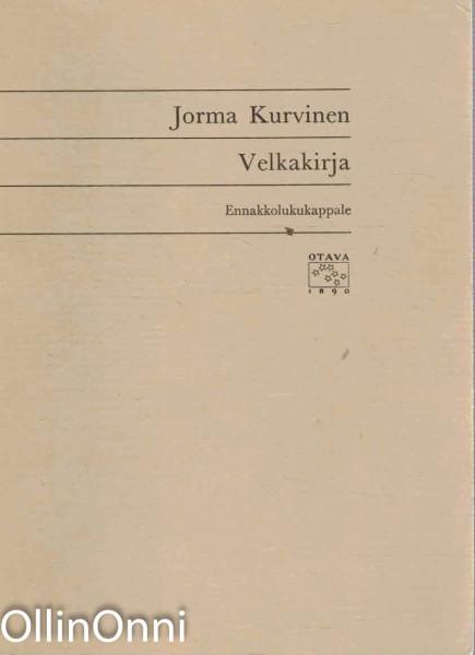 Velkakirja - Ennakkolukukappale, Jorma Kurvinen