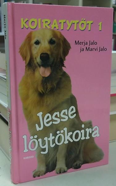 Koiratytöt 1 - Jesse löytökoira, Merja Jalo