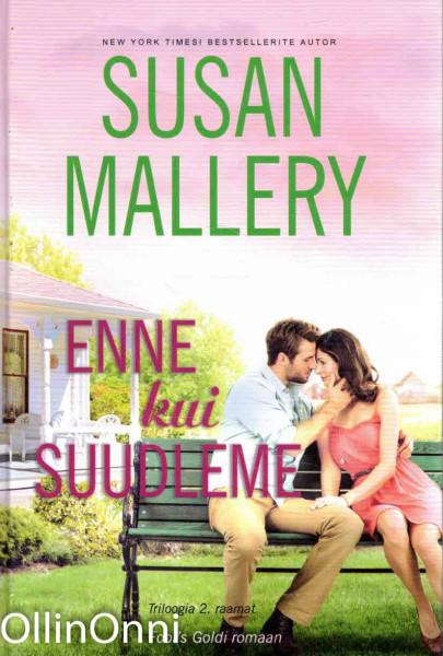 Enne kui suudleme, Susan Mallery
