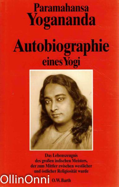 Autobiographie eines Yogi, Paramahansa Yogananda